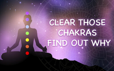 Clear Those Chakras – Find Out Why