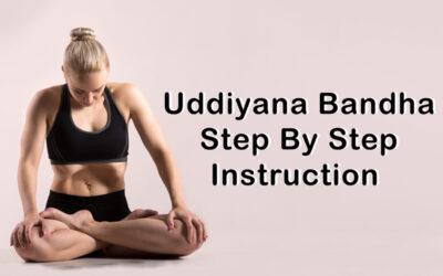 Uddiyana Bandha Step by Step instruction
